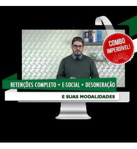 COMBO - Retenções Tributárias Completo + E-Social + Desonerações